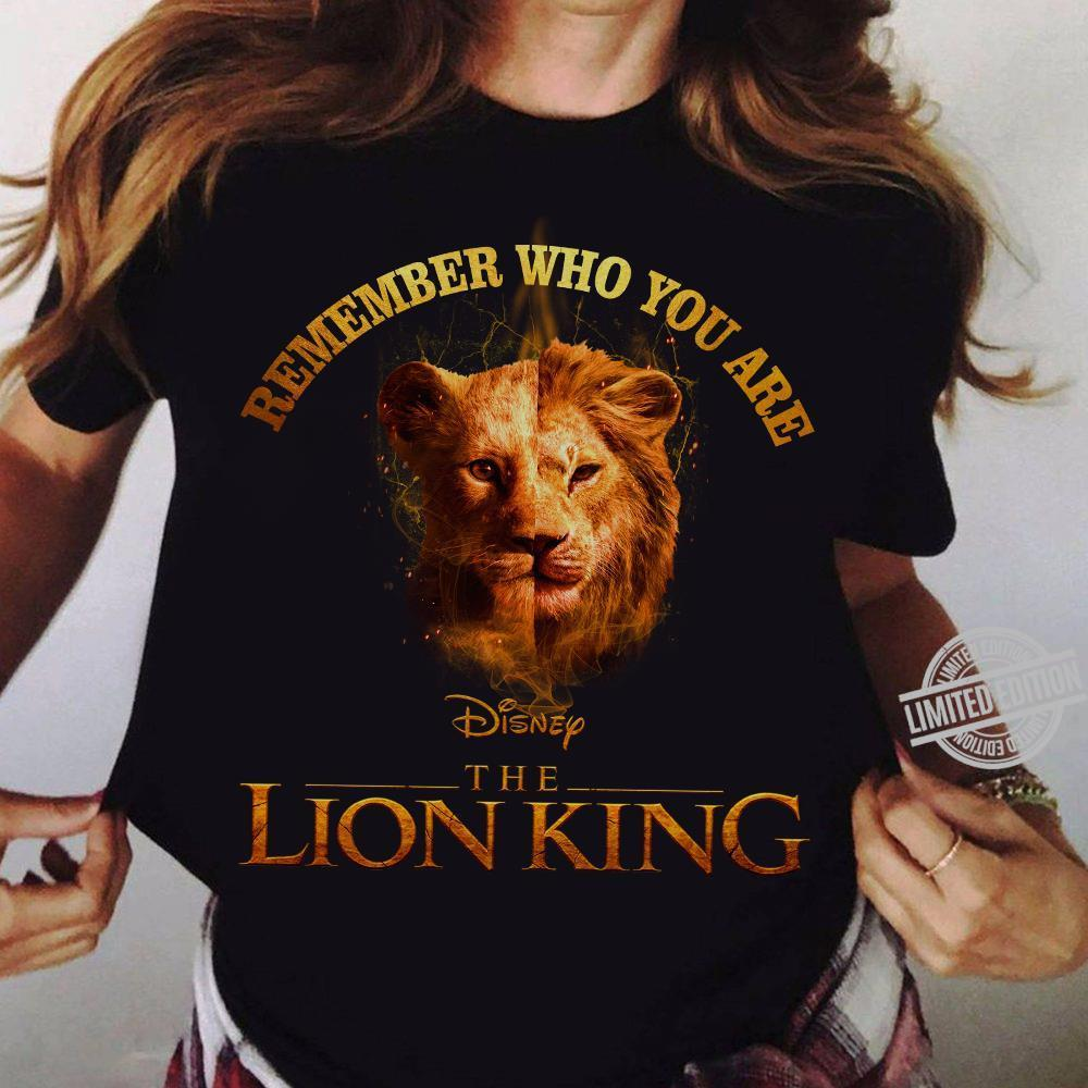 Remember Who You Are The Lion King Shirt